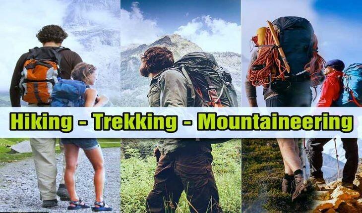 تفاوت سه فعالیت کوهنوردی، ترکینگ و هایکینگ با یکدیگر چیست؟